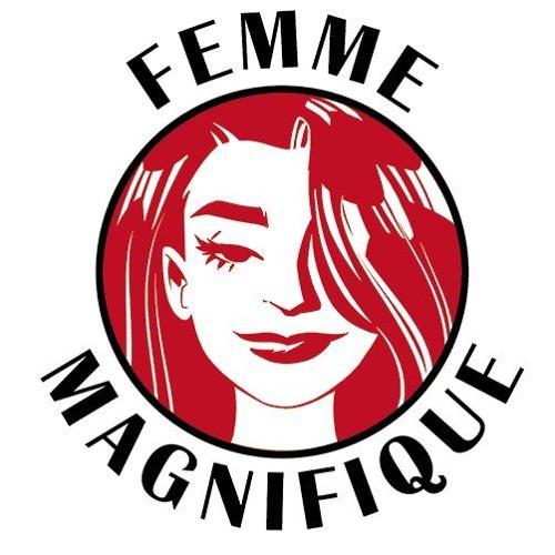 Episode 84 - Femme Magnifique Part 2