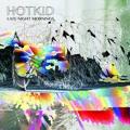 HotKid Caught In The Light Artwork