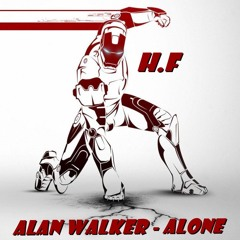 Alan Walker - Alone (H.F - Reggae Remix)