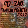 CD DA FAMÍLIA COMETA + MARCHINHAS CARNAVAL 2017 [ MIXADO 1 HORA ]