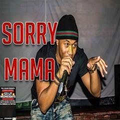 Sorry Mama