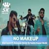 No Makeup - Bilal Saeed Remix By Sachin Kumar Musik