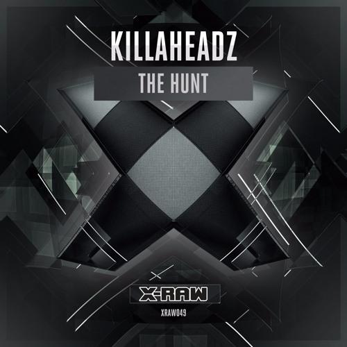 Killaheadz - The Hunt (#XRAW049)