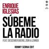 Enrique Iglesias Ft Descemer Bueno Zion Y Lennox Subeme La Radio Ronny Serna Edit 2017 Mp3