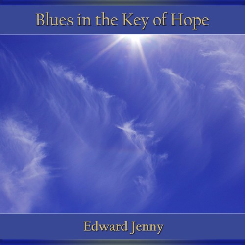 Blues in the Key of Hope