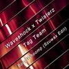 Waveshock X Twisterz X Tag Team - Body Whoomp (Szuwax Edit)