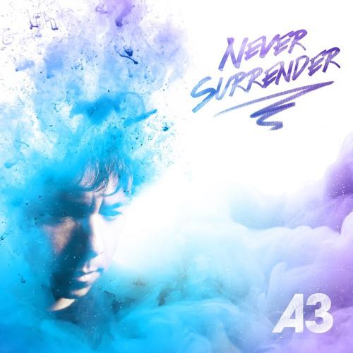 A3 - Never Surrender