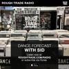 Dance Forecast - Sid - 24th Feb 2017