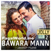 Bawara Mann - PagalWorld.me