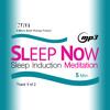 SLEEP NOW MEDITATION Track 1