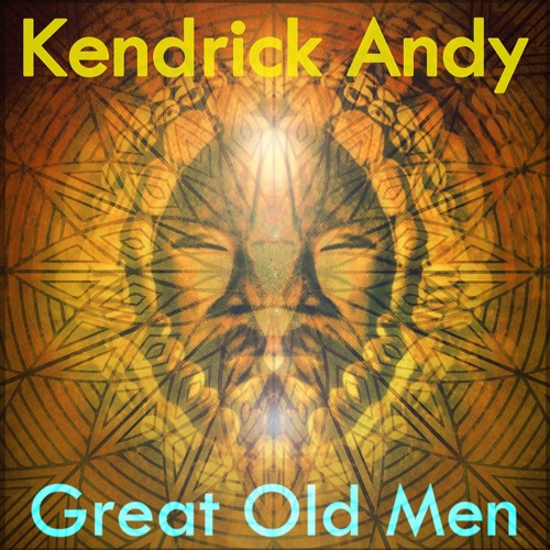 Kendrick Andy - Great Old Men (2017 vs. / promo)