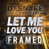 Let Me Love You (FRAMED)