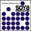 SOYA MATCHA - 11.11.16