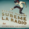 Enrique Iglesias Ft Descemer Bueno Zion And Lennox Subeme La Radio Dj Boytoy Rumbaton Remix Buy Mp3