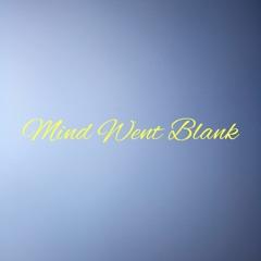 Mind Goes Blank - Shlanko Ft. Bravo