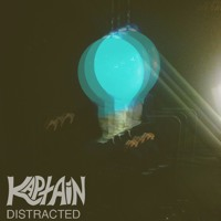 Kaptain - Distracted