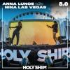 Anna Lunoe & Nina Las Vegas @ Holy Ship! 2017-01-15 Artwork