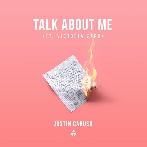 Talk About Me (Ft. Victoria Zaro)