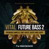 Production Master - Vital Future Bass 2