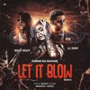 Cuban Da Savage x Molly Brazy Feat. Lil Bibby - Let It Blow Remix