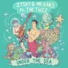 Download ZTSky & Mr. Kan3 - Under The Sea (feat. The Twiz) Mp3