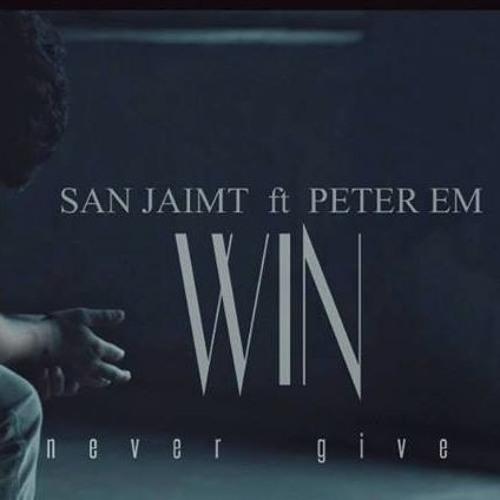San Jaimt - Win ft. Peter Em