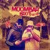 Moombahbros Vol. 1 by DJ Laortis X DJ Balou