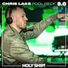 Chris Lake @ Holy Ship! Pool Deck 2017-02-25 Artwork