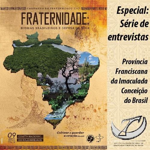 Campanha da Fraternidade 2017 - 09 Caatinga - Parte 01