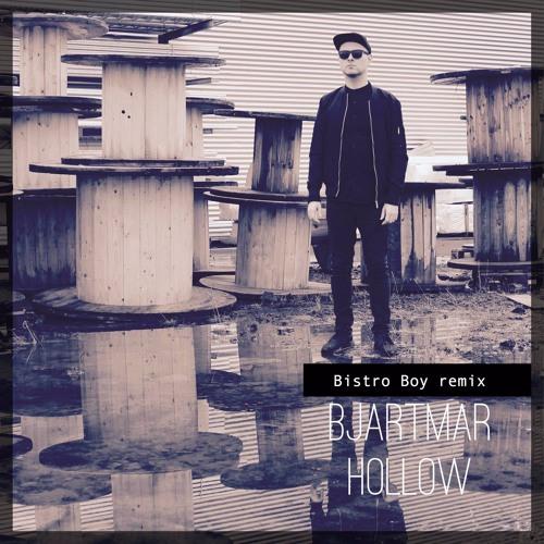 HOLLOW | BISTRO BOY REMIX
