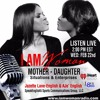 Jazette Lane-English & Daughter, Aje' English On I AM WOMAN Radio