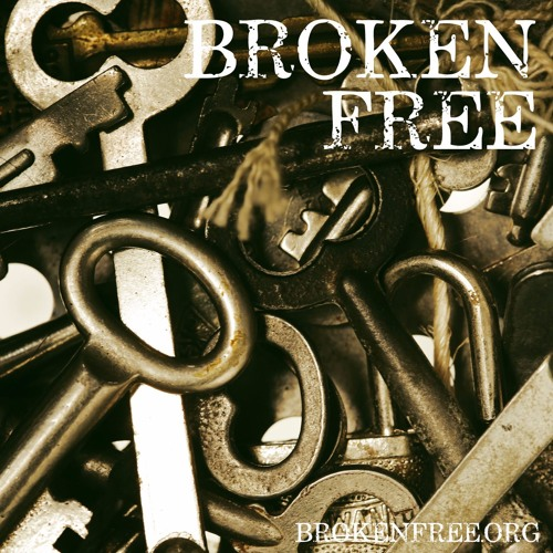 Justin Rule | Broken Free - What do you want to gain? 2.23.17