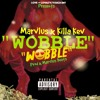 Marvlus X Killa Kev Wobble Prod X Marvlus Beats