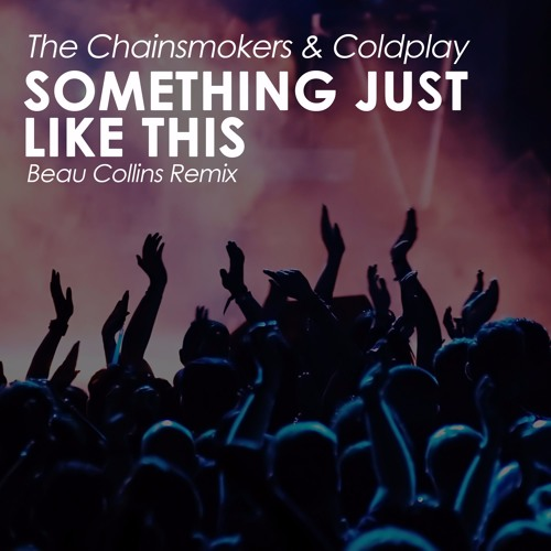 Dont Let Me Down Chainsmokers Free Download: The Chainsmokers & Coldplay
