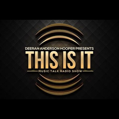 This Is It Music Talk Radio Show S1E2 Post-Valintine Day