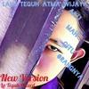 Aku Mah Gitu Orangnya (NEW VERSION) by Lalu Teguh Atma Wijaya