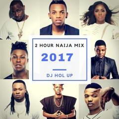 New Naija Mix 2017 (2Hrs) ft Davido, Wizkid, P Square, Timaya Afrobeat Mix 2017