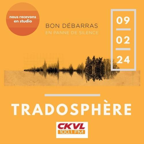 Tradosphère  - 2017-02-24 - Bon débarras