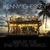 Bar At The End Of The World (Kenny Chesney Cover)