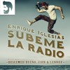 Su00fabeme La Radio Enrique Iglesias Ft Descemer Bueno Zion And Lennox J Ramu00edrez Remix Free En Buy Mp3