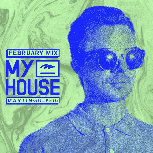 Martin Solveig MyHouse February 2017 Mix Show