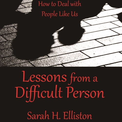 Sarah Elliston: Are You In Your Own Way?