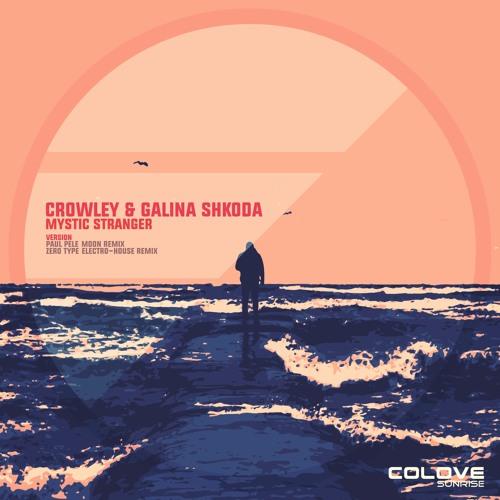Crowley & Galina Shkoda - Mystic Stranger (Remixes 2)
