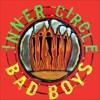 Inner Circle - Bad Boys (Wrexx Bootleg)
