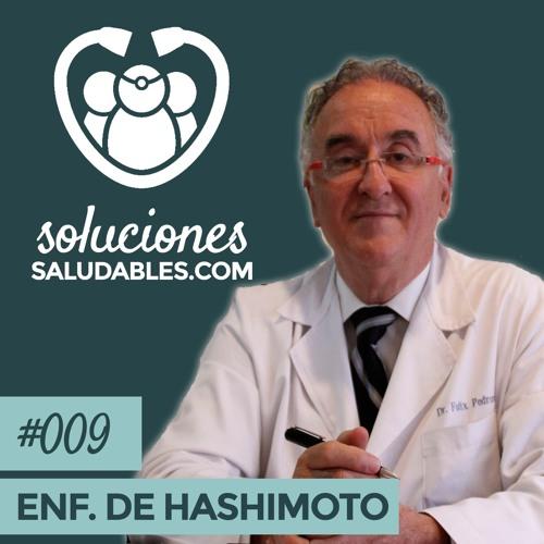 SS009- Cómo Combatir Tiroiditis Crónica A Través De La Nutrición Con El Dr. Félix Pedrero