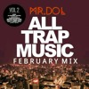 All Trap Music Vol.2[Do or Dead] remix by Mr.Dol.mp3