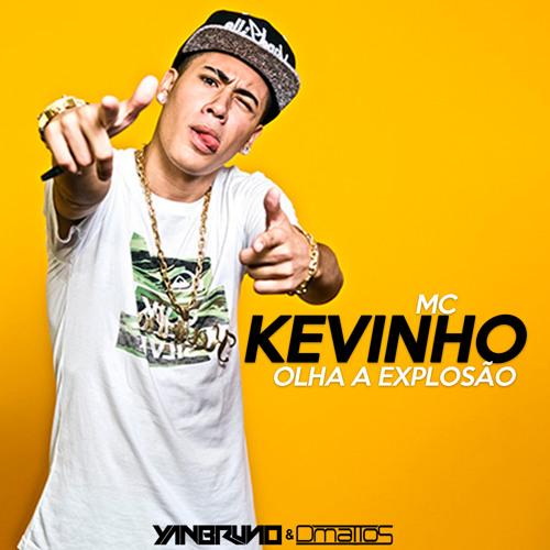 MC Kevinho - Olha a Explosão (Yan Bruno & DMattos Remix