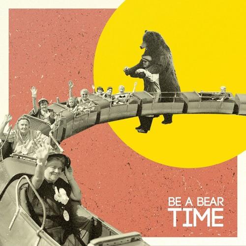 Be a Bear - Time EP (La Sete Dischi)