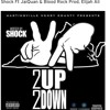 Shock-Rock Ft. J.Quan & Bloody(Prod. Elijah Ali)