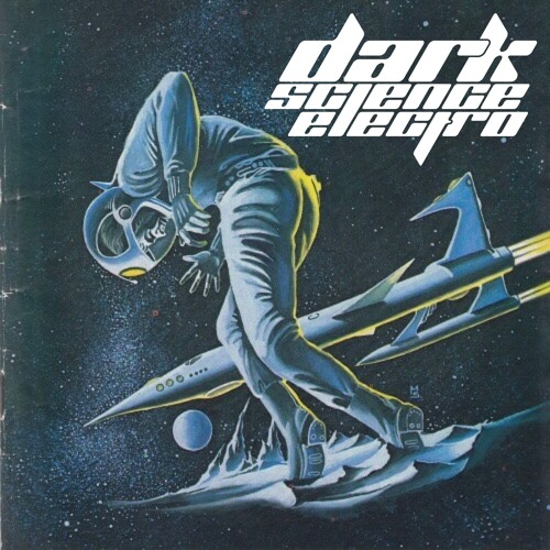 Dark Science Electro - 9/2/2016